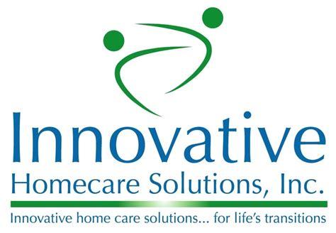 innovative homecare solutions inc home health care