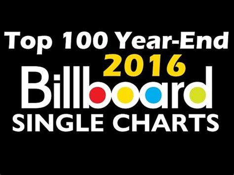 best new year song 2016 top 100 billboard year end single charts 2016 usa top