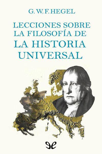 libro lecciones sobre la vida libro lecciones sobre la historia de la filosof 237 a ii de georg wilhelm friedrich hegel descargar