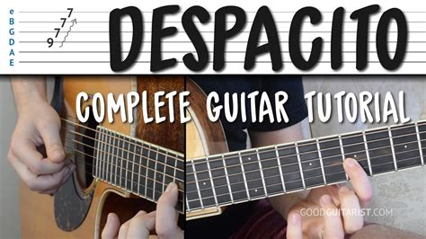 despacito guitar tutorial despacito complete guitar tutorial no capo with capo