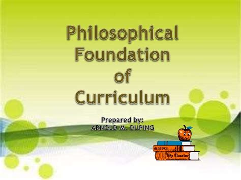 philosophical themes meaning philosophical foundation of curriculum arnold duping