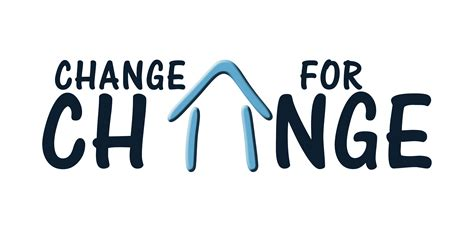 A Change For by Change For Change A Student S Initiative To