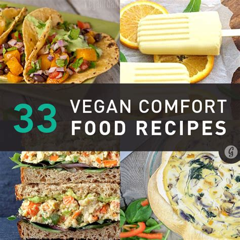 comfort food meals these 33 vegan comfort food recipes might be even better
