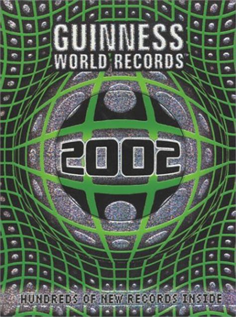 guinness world records 2002 guinness world records 2002 by guinness world records reviews discussion bookclubs lists