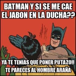 Memes De Batman Y Robin En Espaã Ol - meme batman slaps robin batman y si se me cae el jabon