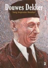 Seri Buku Tempo Bapak Bangsa Sukarno Paradoks Revolusi Indonesia douwes dekker sang inspirator revolusi by tim buku tempo
