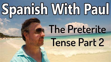 libro unlocking spanish with paul unlock the preterite tense in spanish part 2 youtube