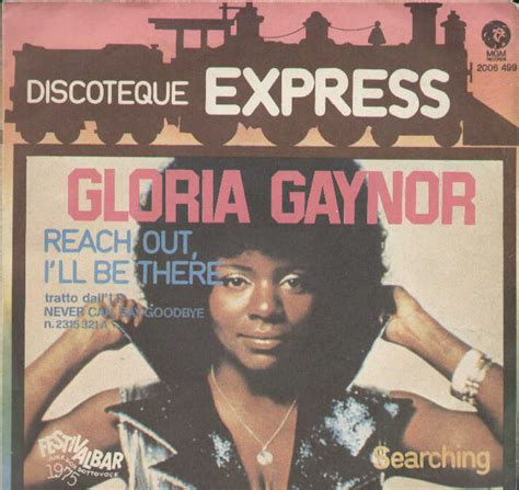 gloria gaynor i will survive testo the gloria gaynor reach out i ll be there searching
