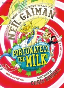 fortunately the milk 1408841797 fortunately the milk by gaiman neil 9781408841792 brownsbfs