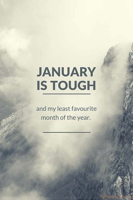 Is Tough january is tough and my least favourite month the