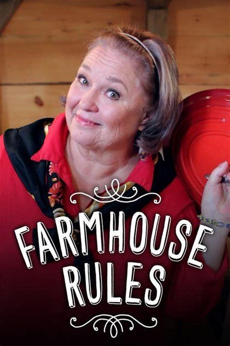 farmhouse rules nancy fuller farmhouse rules tvmaze