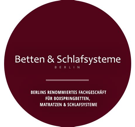 betten berlin boxspringbetten berlin berlins boxspring beratungscenter
