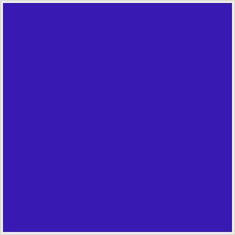 violet blue color 391bb3 hex color rgb 57 27 179 blue violet