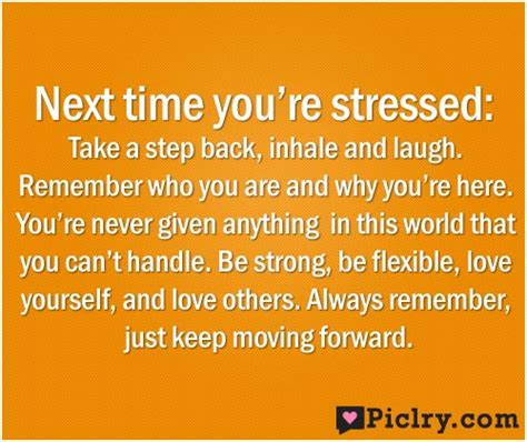 Don T Take Your Stress Out On Your Husband - next time you re stressed take a step back quote picture