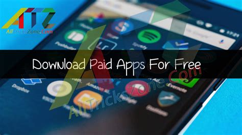 how to get free paid apps on android 100 working how to get version paid apps for free in android