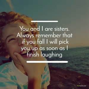 I Love You Sister Quotes by Most Beautiful Quotes About Brothers And Sisters