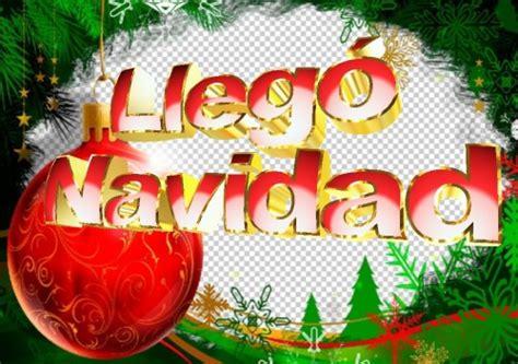 imagenes graciosas llego navidad llego navidad