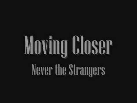 moving closer mp3 free download closer to you mp3 download jumiliankidzmusic com