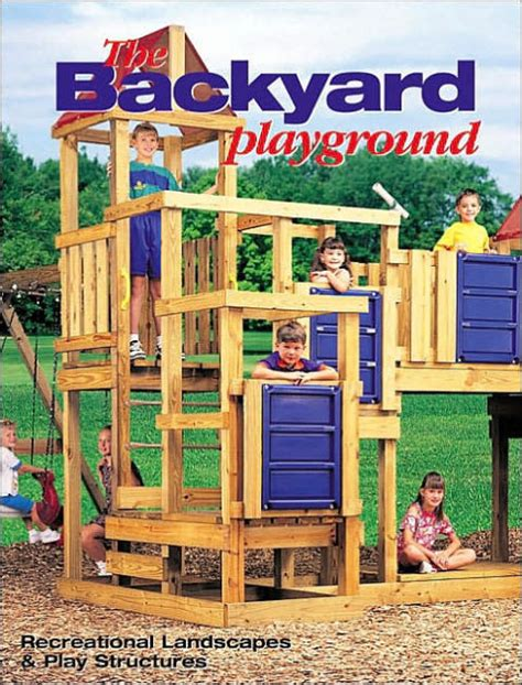 creative backyard playground ideas the black decker backyard playground recreational