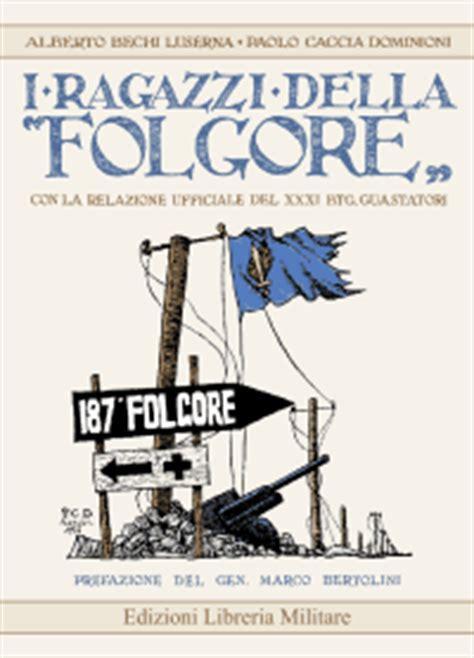 edizioni libreria militare edizioni libreria militare scheda i ragazzi della folgore