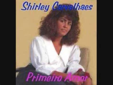 shirley carvalhaes  deus provera youtube