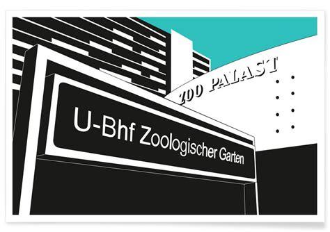 zoologischer garten berlin poster u bahnhof zoologischer garten als premium poster juniqe