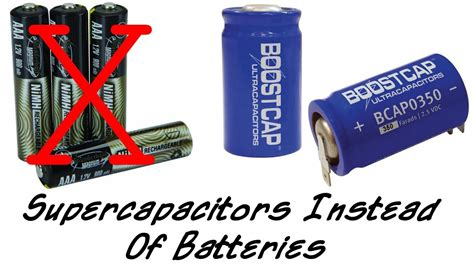 supercapacitor battery supercapacitors instead of rechargeable batteries
