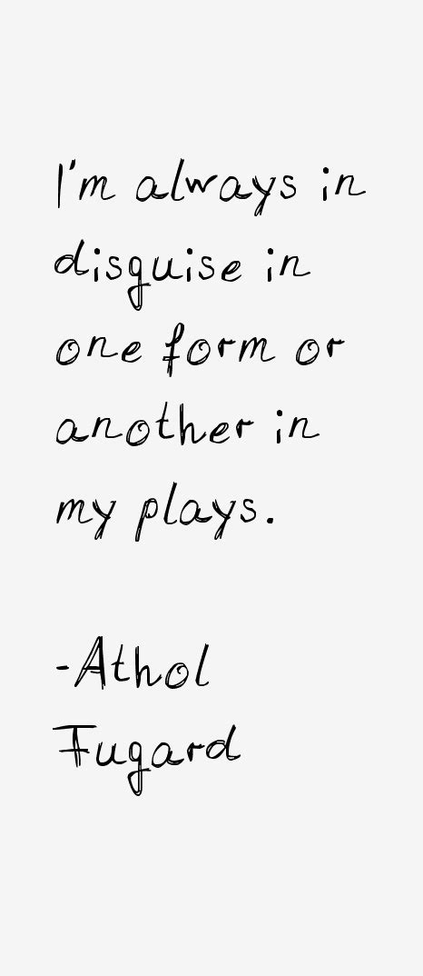 Athol Fugard Quotes From Plays athol fugard quotes sayings