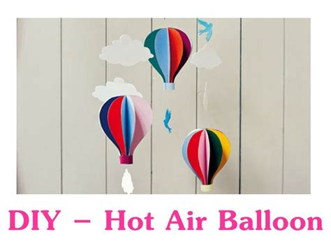 How To Make A Paper Air Balloon - how to make air balloon easy