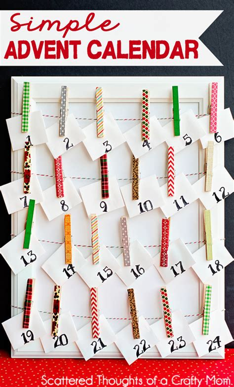 calendar ideas to make make a simple advent calendar scattered thoughts of a