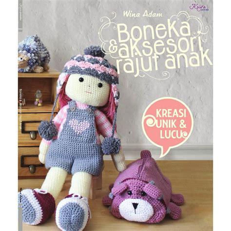 boneka dan aksesori rajut anak buku boneka aksesori rajut anak crafts