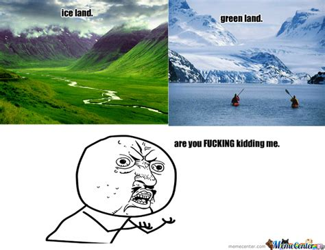 Iceland Meme - iceland and greenland by brizzo meme center