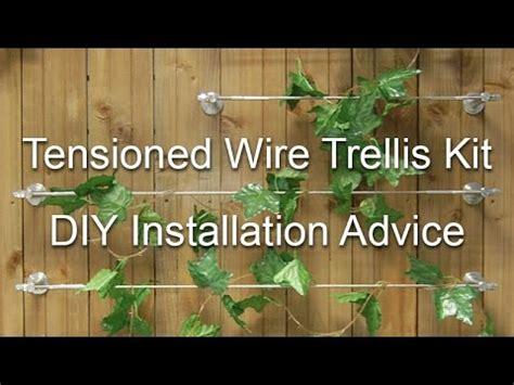 diy tensioned wire trellis kits installation youtube