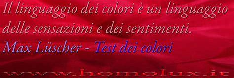 test colori luscher test dei colori di l 252 scher homolux sergio sapetti
