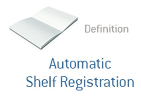 Automatic Shelf Registration by Automatic Shelf Registration What Does It