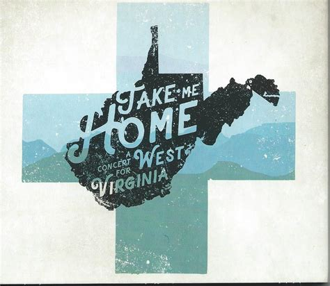 various artists take me home a concert for west