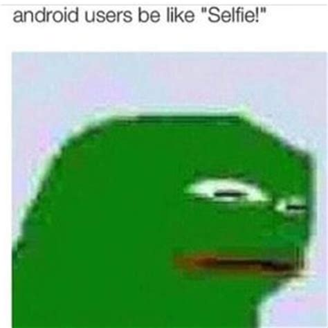 android users be like phone fail kappit
