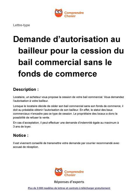 Exemple De Lettre Vente Maison Locataire Calam 233 O Bail Commercial Demande Autorisation De Cession Sans Fonds De Commerce