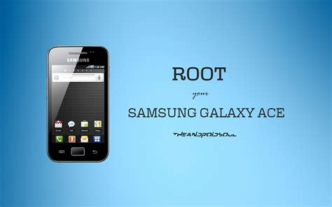 how to root unroot a samsung galaxy ace no pc apps directories easily root and unroot samsung galaxy ace gt s5830 using