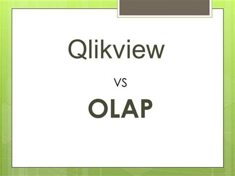 qlikview tutorial ppt qlikview vs olap presented by quontra solutions authorstream