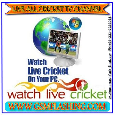watch live all cricket tv channels by gsmflashing   gsm