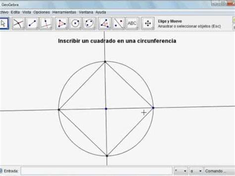 videotutorial no.1 geogebra: inscribir un cuadrado en una