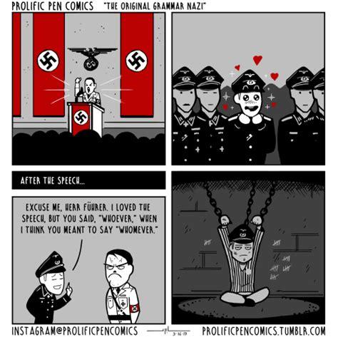 when comforting a grammar nazi funny grammar nazi memes of 2017 on me me hitlerism