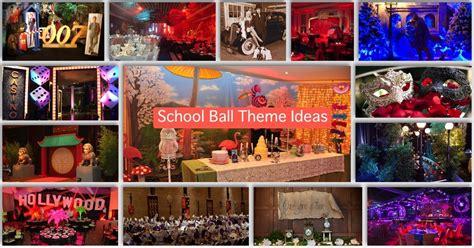 themes for college balls school ball theme ideas schoolball