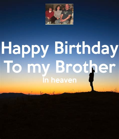 images of happy birthday to my brother happy birthday to my brother in heaven poster nenamurphy