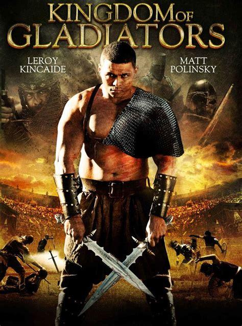 film gladiator online gratis poster of kingdom of gladiators 2011 in hindi english