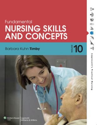 fundamental nursing skills and concepts by timby barbara