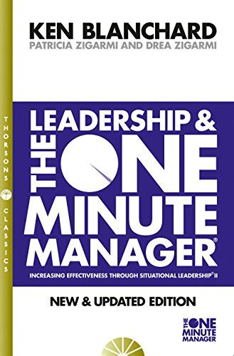 leadership and the one 0007103417 kenneth blanchard patricia zigarmi leadership the one minute manager one minute manager s