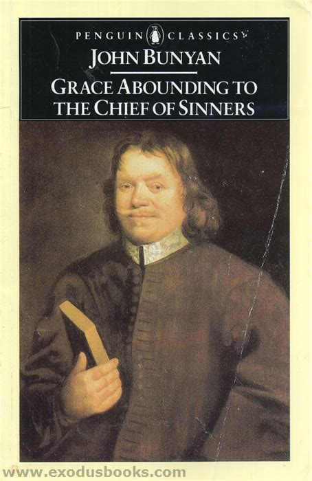 grace abounding to the chief of sinners books grace abounding to the chief of sinners exodus books