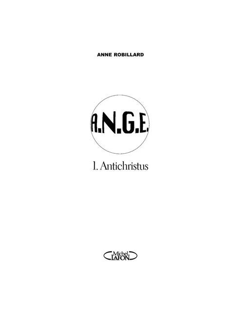 Calaméo - A.N.G.E - Tome 1 : Antichristus - Anne Robillard